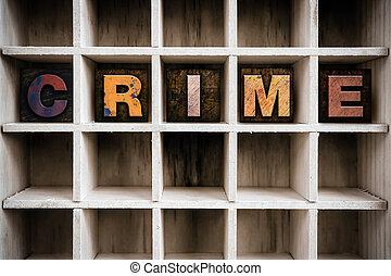 crime, conceito, madeira, Letterpress, tipo, em, desenhar,