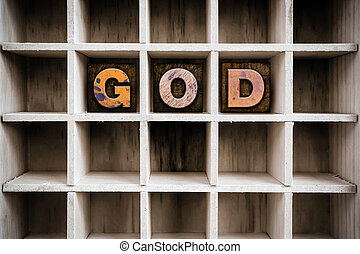 God Concept Wooden Letterpress Type in Draw - The word GOD...