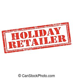 Holiday Retailer-stamp - Grunge rubber stamp with text...