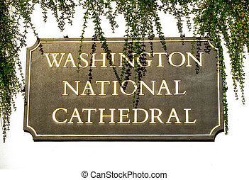 Sign outside National Cathedral - Close up of sign outside...