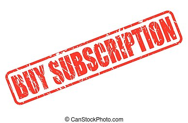 BUY SUBSCRIPTION red stamp text on white