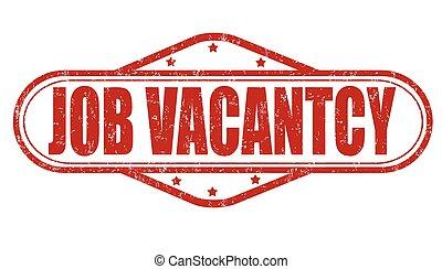 Job vacancy grunge stamp - Job vacancy grunge rubber stamp...