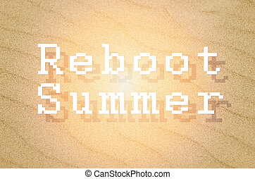 Reboot summer written on yellow sand background.