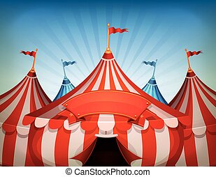 Big Top Circus Tents With Banner - Illustration of cartoon...