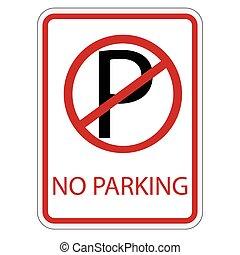 No parking sign - Vector illustration no parking sign. Road...