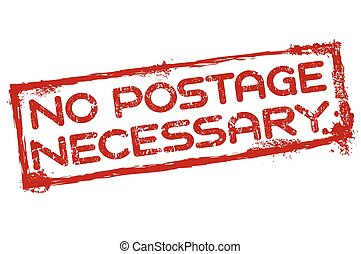 No postage necessary stamp - No postage necessary grunge...