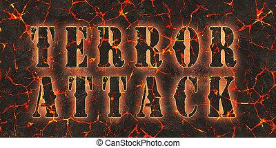 Words terror attack written on lava