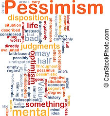 Pessimism word cloud - Word cloud concept illustration of...