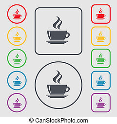 tea, coffee icon sign symbol on the Round and square buttons...