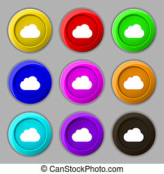 cloud icon sign. symbol on nine round colourful buttons.