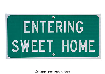 Entering sweet home - Genuine road sign for Sweet Home town...