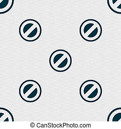 Cancel icon sign. Seamless pattern with geometric texture.