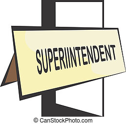 Superintendent - Illustration of a board of superintendent