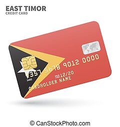 Credit card with East Timor flag background for bank,...