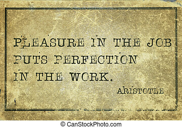Pleasure in job print - Pleasure in the job puts perfection...