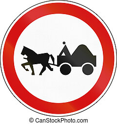 Slovenian regulatory road sign - No Carriages