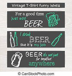 vector vintage hand drawn beer funny set of t-shirt label on wooden desk
