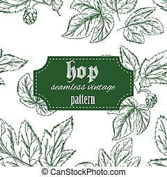 vector hand drawn vintage seamless pattern with leaves and cone of hop