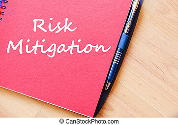 Risk mitigation write on notebook - Risk mitigation text...