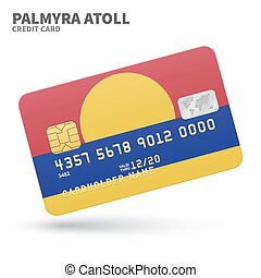Credit card with Palmyra Atoll flag background for bank,...