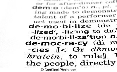 Democracy Defined - The word Democracy in a dictionary,...