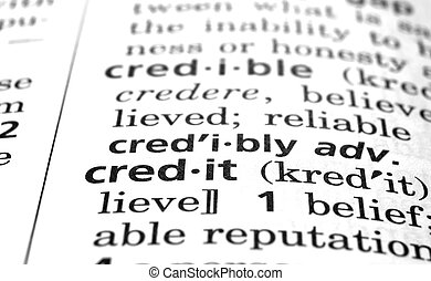 Credit Defined  - The word Credit in a dictionary, close-up
