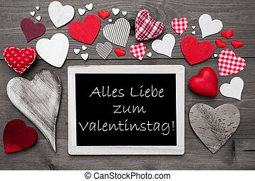 Black And White Chalkbord, Red Hearts, Valentinstag Means...