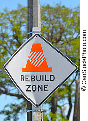 Rebuild Zone Sign in Christchurch - New Zealand