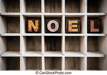Noel Concept Wooden Letterpress Type in Drawer - The word...