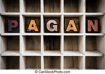 Pagan Concept Wooden Letterpress Type in Drawer - The word...