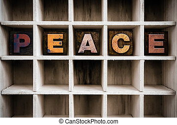 Peace Concept Wooden Letterpress Type in Drawer - The word...