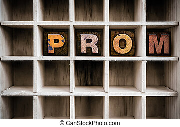 Prom Concept Wooden Letterpress Type in Drawer - The word...
