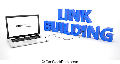 Link Building - laptop notebook computer connected to a word...