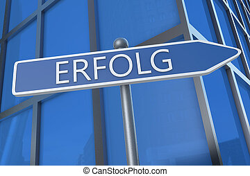 Erfolg - german word for success or achievement -...