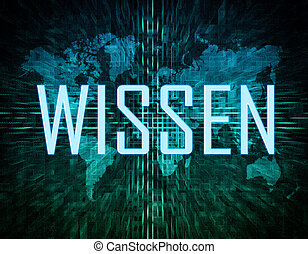 Wissen - german word for knowledge text concept on green...