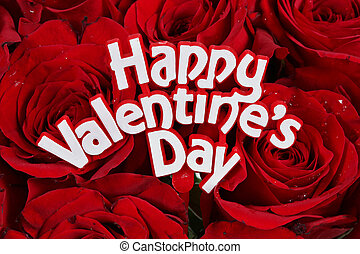 Happy Valentines Day on roses - Happy Valentines Day sign on...