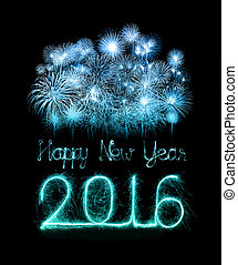Happy new year 2016 with Sparkle firework - Happy new year...