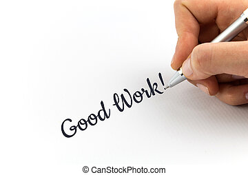 """mano, escritura, """"Good, Work!"""", en, blanco, hoja, de,..."""