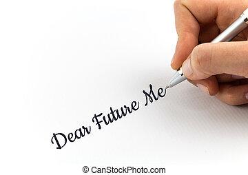 """mano, escritura, """"Dear, futuro, Me"""", en, blanco, hoja, de,..."""