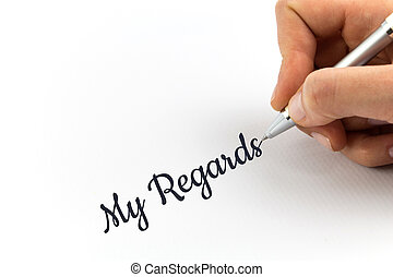 "mano, escritura, ""My, Regards"", en, blanco, hoja,..."