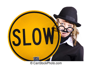 Funny business woman with slow sign - Funny business woman...