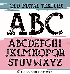 Slab serif font with old metal texture. Print on...