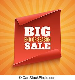 Big end of season sale poster. Red, curved, paper banner on...
