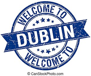 welcome to Dublin blue round ribbon stamp