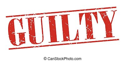 guilty red grunge vintage stamp isolated on white background
