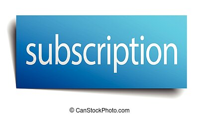 subscription blue paper sign isolated on white