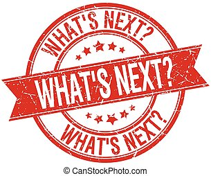 whats next grunge retro red isolated ribbon stamp