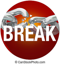 Break Chains Word Long Shadow Circle Emblem Button - Break...