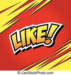 LIKE ! Comic Speech Bubble, Cartoon