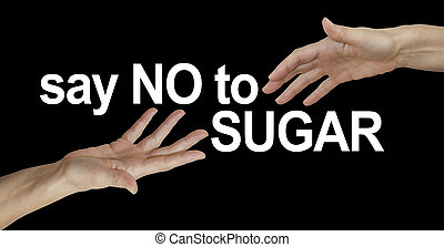 Say NO to SUGAR Campaign - One hand reaching out to another...